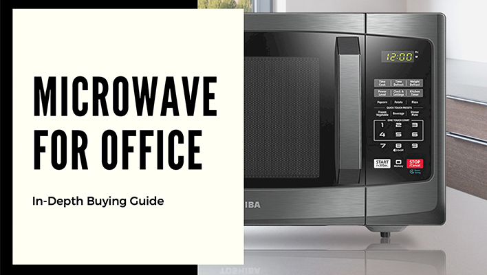 5 Best Microwaves For Office Reviews