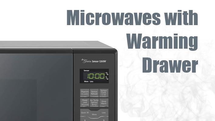 microwave-with-warming-drawer