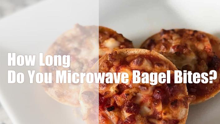 how-long-bagel-bites-microwave